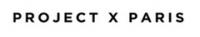 projectxparis.com